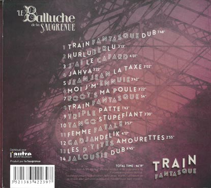 Pierre Mager from the gypsy jazz band Autour de django present the verso of the album train fantasque from his old band le balluche de la saugrenue published in 2013.